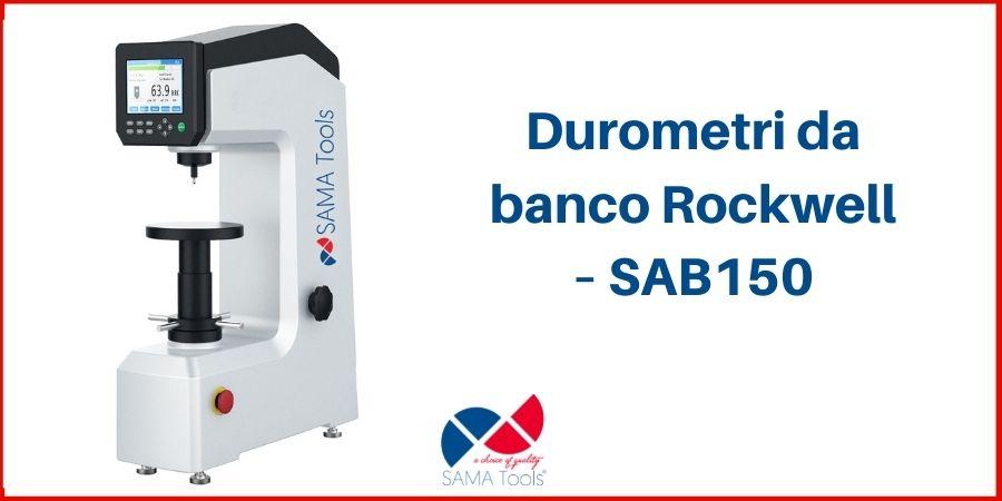 Durometri da banco Rockwell – SAB150