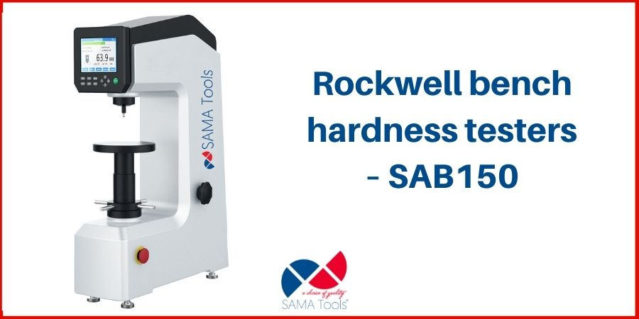Rockwell bench hardness testers – SAB150